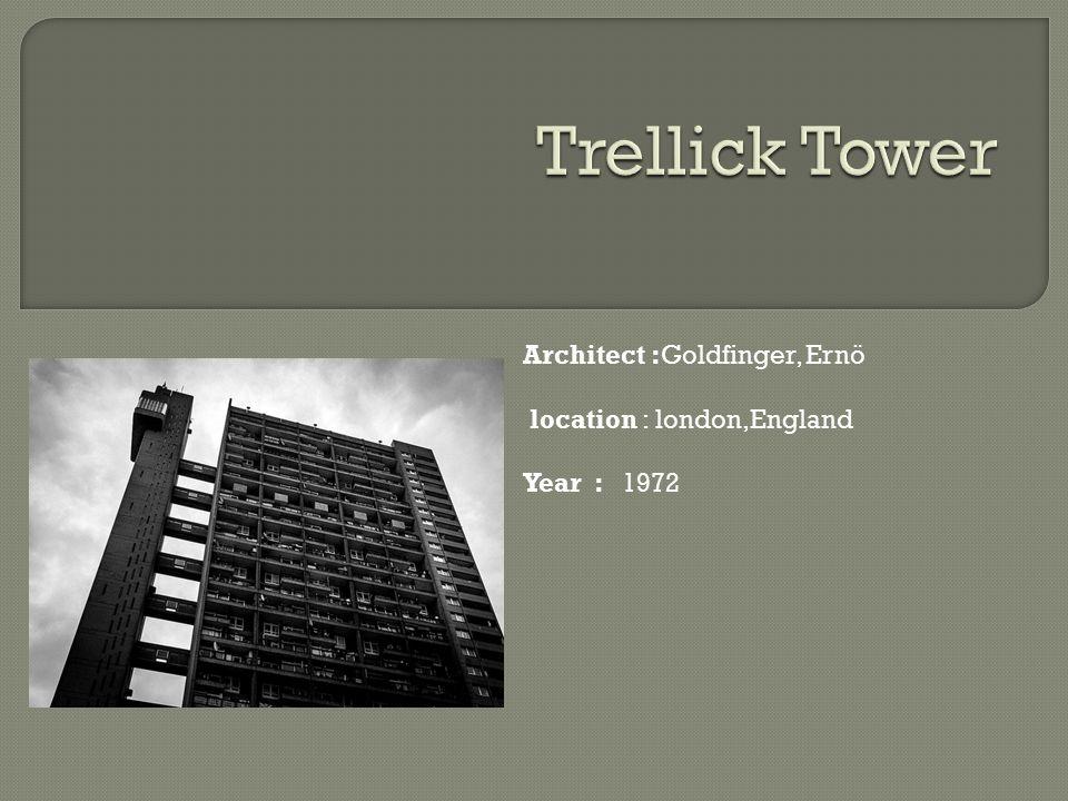 Architect :Goldfinger, Ernö location : london,England Year : 1972