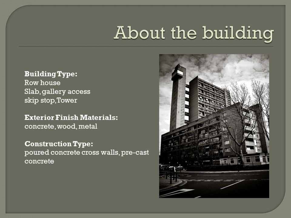 About the building Building Type: