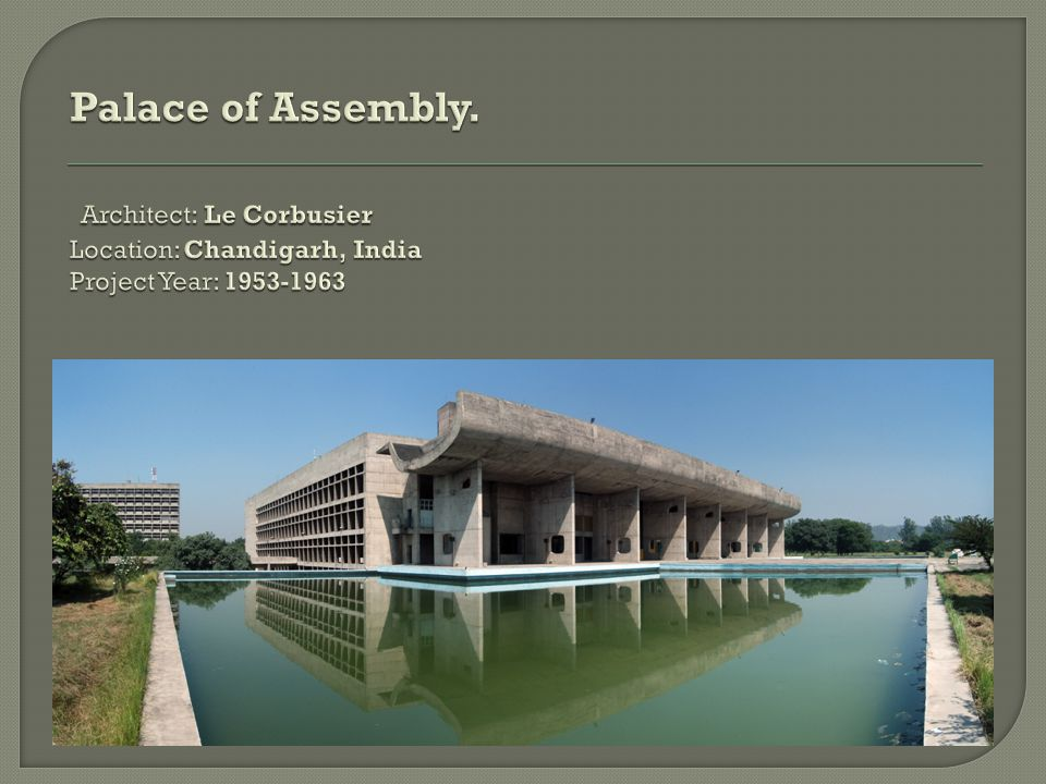 Palace of Assembly. Architect: Le Corbusier Location: Chandigarh, India Project Year: 1953-1963