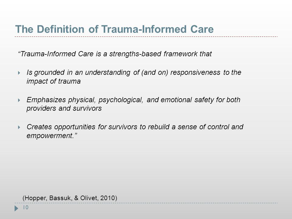 The Definition of Trauma-Informed Care