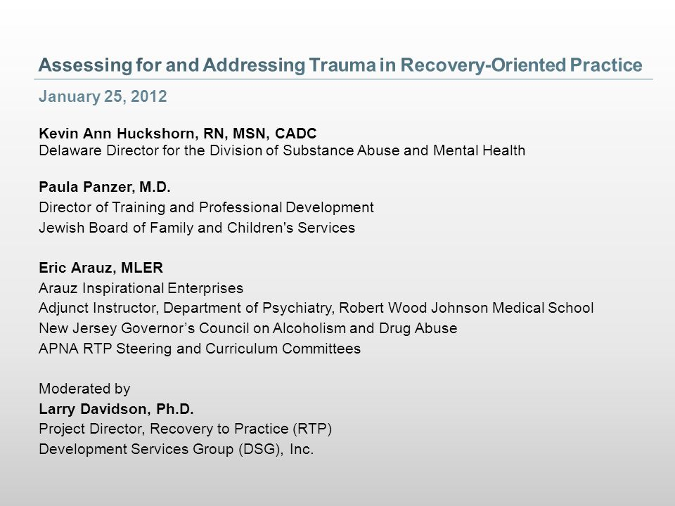 Assessing for and Addressing Trauma in Recovery-Oriented Practice