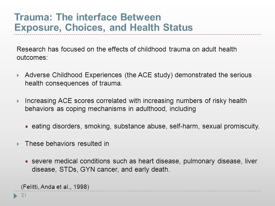 Trauma: The interface Between Exposure, Choices, and Health Status