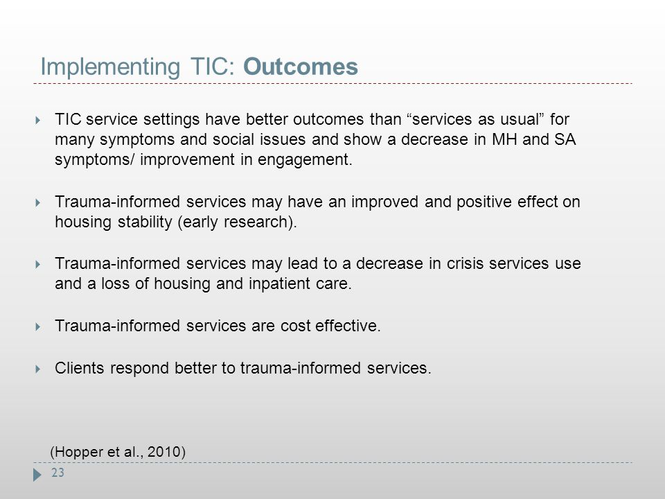Implementing TIC: Outcomes