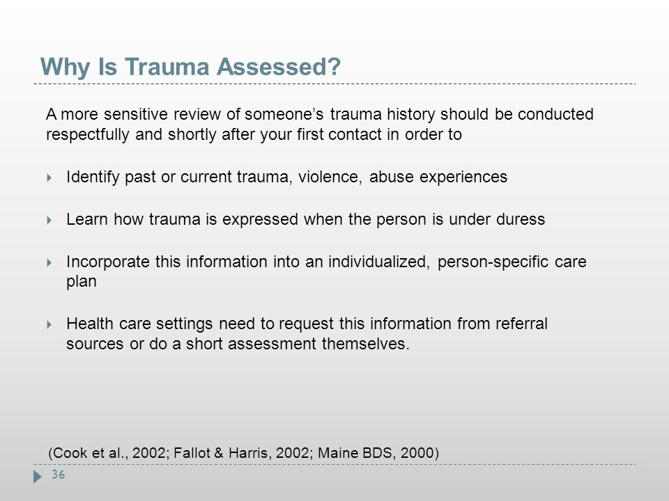 Why Is Trauma Assessed