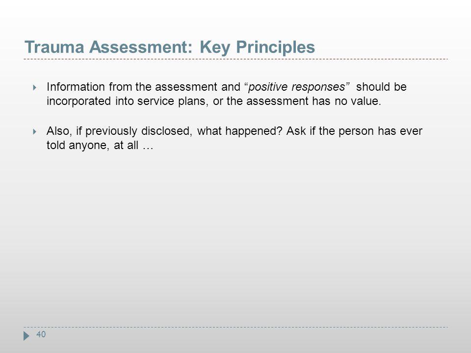 Trauma Assessment: Key Principles