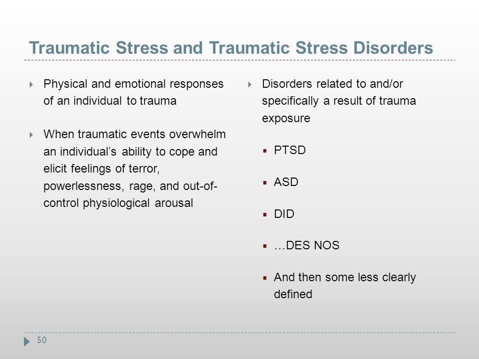 Traumatic Stress and Traumatic Stress Disorders