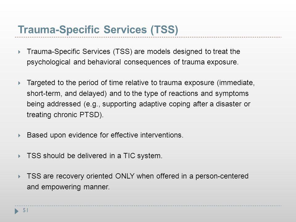 Trauma-Specific Services (TSS)