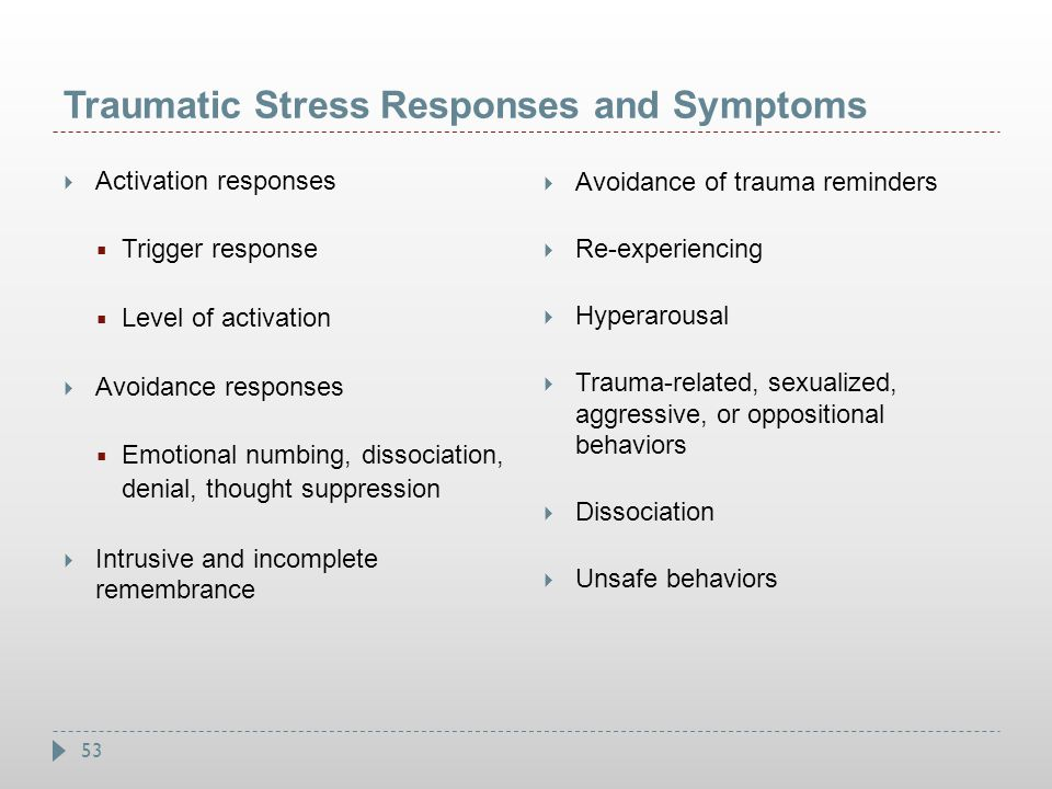 Traumatic Stress Responses and Symptoms