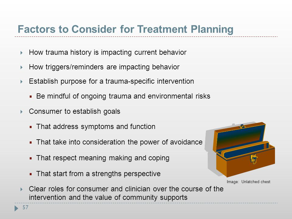 Factors to Consider for Treatment Planning