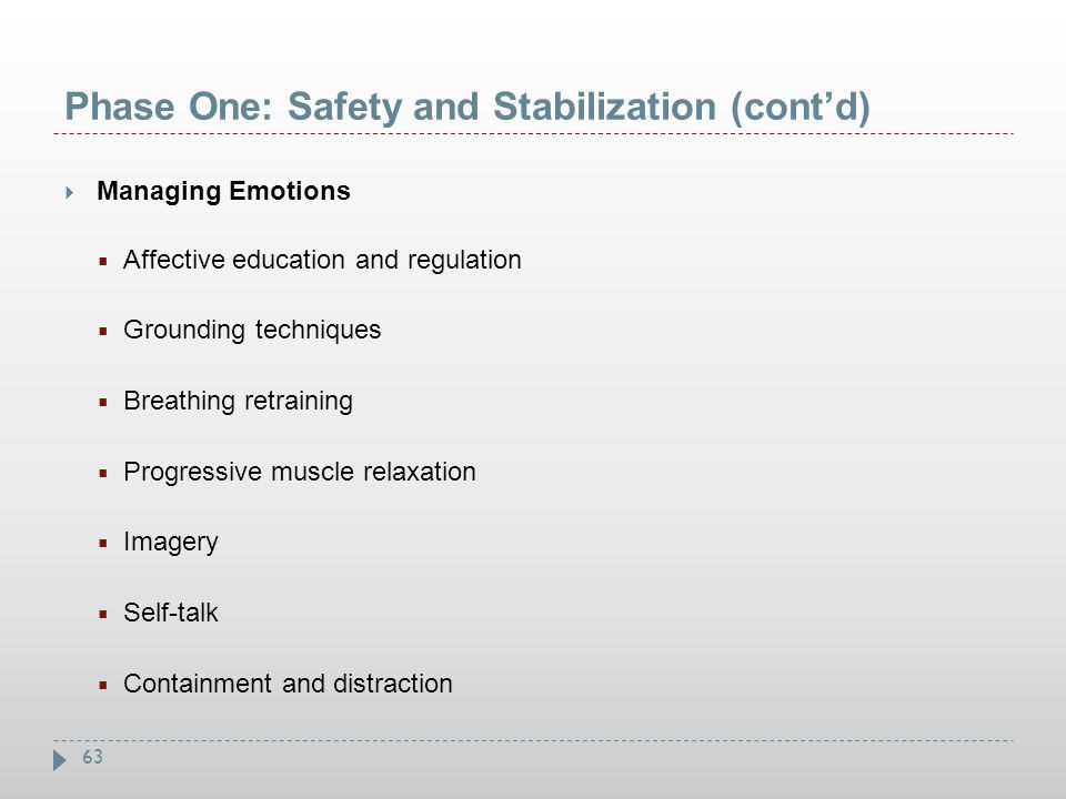 Phase One: Safety and Stabilization (cont'd)