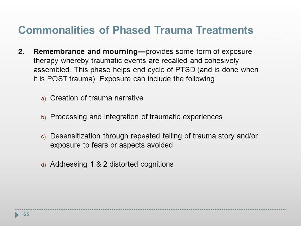 Commonalities of Phased Trauma Treatments