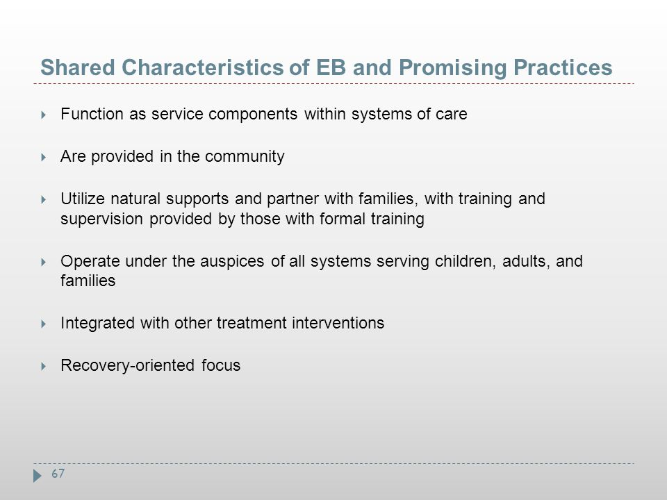 Shared Characteristics of EB and Promising Practices