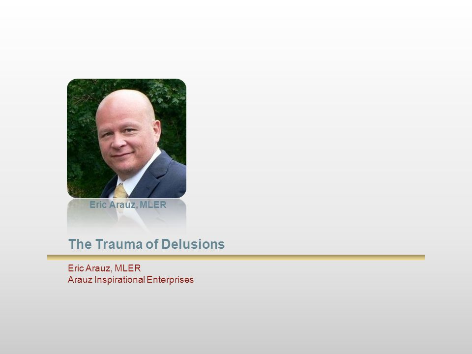 The Trauma of Delusions