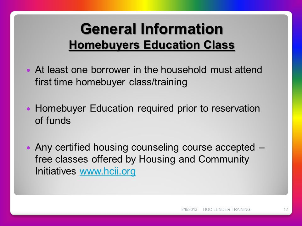General Information Homebuyers Education Class