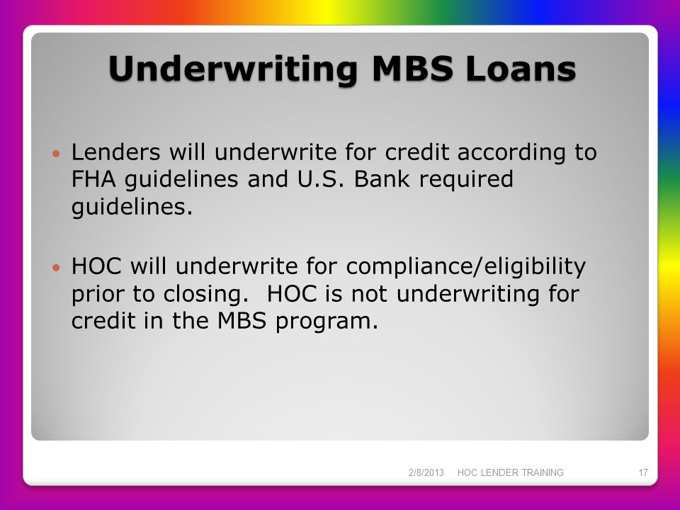 Underwriting MBS Loans