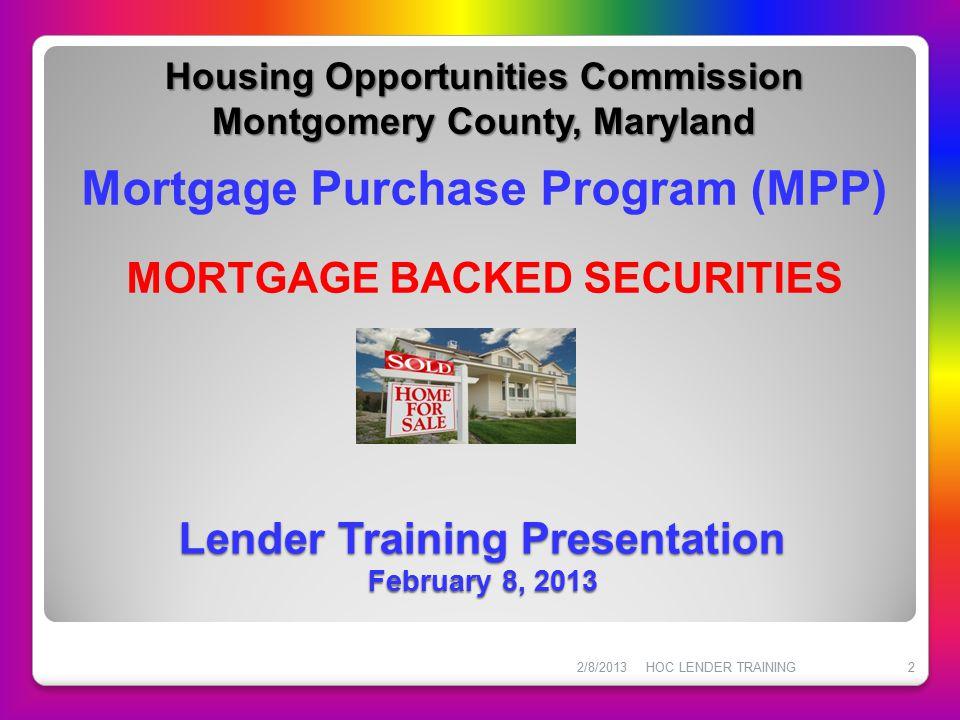 Lender Training Presentation February 8, 2013