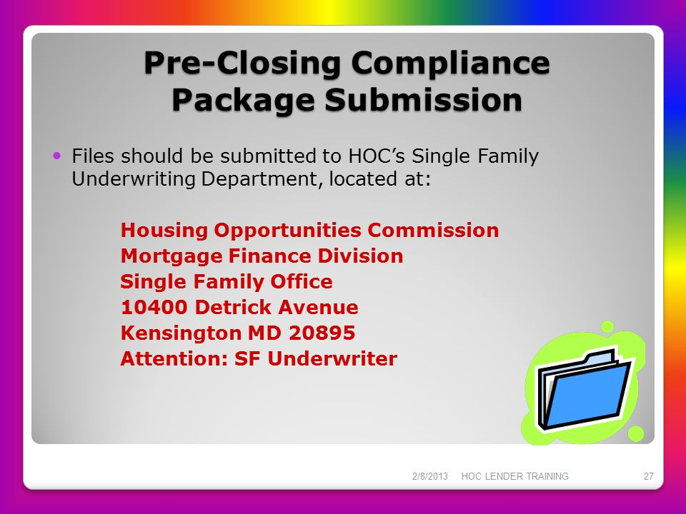 Pre-Closing Compliance Package Submission