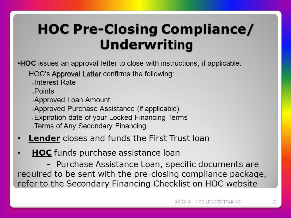 HOC Pre-Closing Compliance/ Underwriting