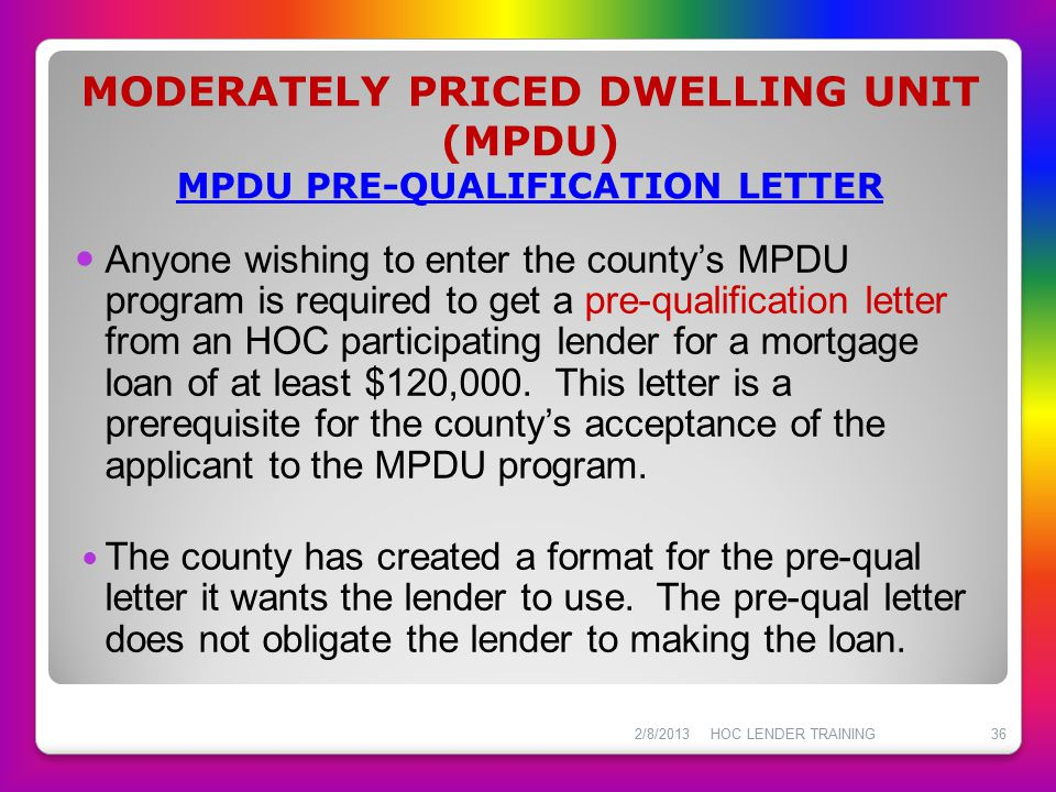 MODERATELY PRICED DWELLING UNIT (MPDU) MPDU PRE-QUALIFICATION LETTER