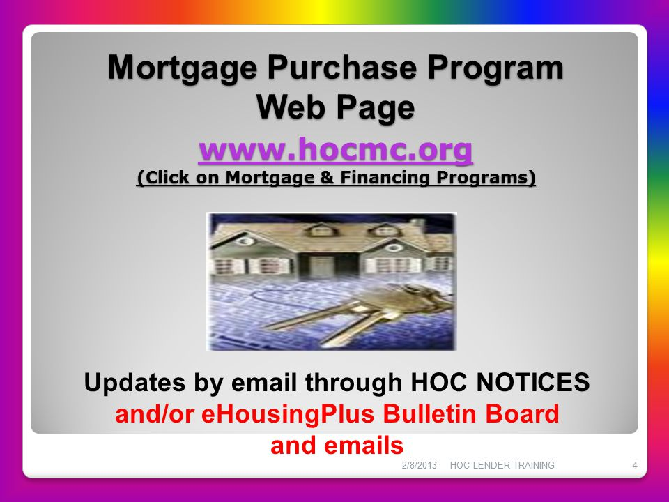 Mortgage Purchase Program Web Page www. hocmc
