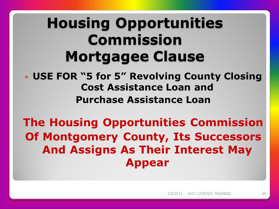 Housing Opportunities Commission Mortgagee Clause