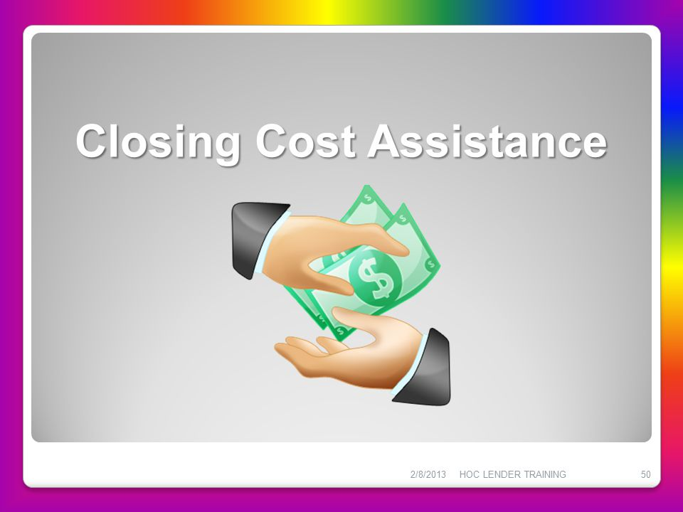 Closing Cost Assistance