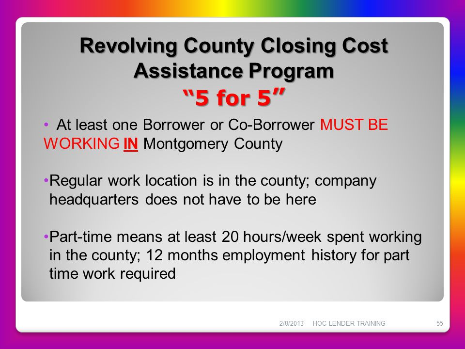 Revolving County Closing Cost Assistance Program 5 for 5