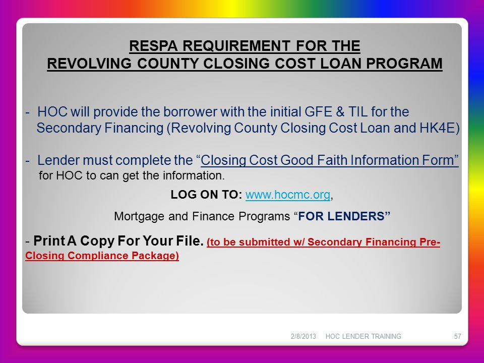 RESPA REQUIREMENT FOR THE REVOLVING COUNTY CLOSING COST LOAN PROGRAM