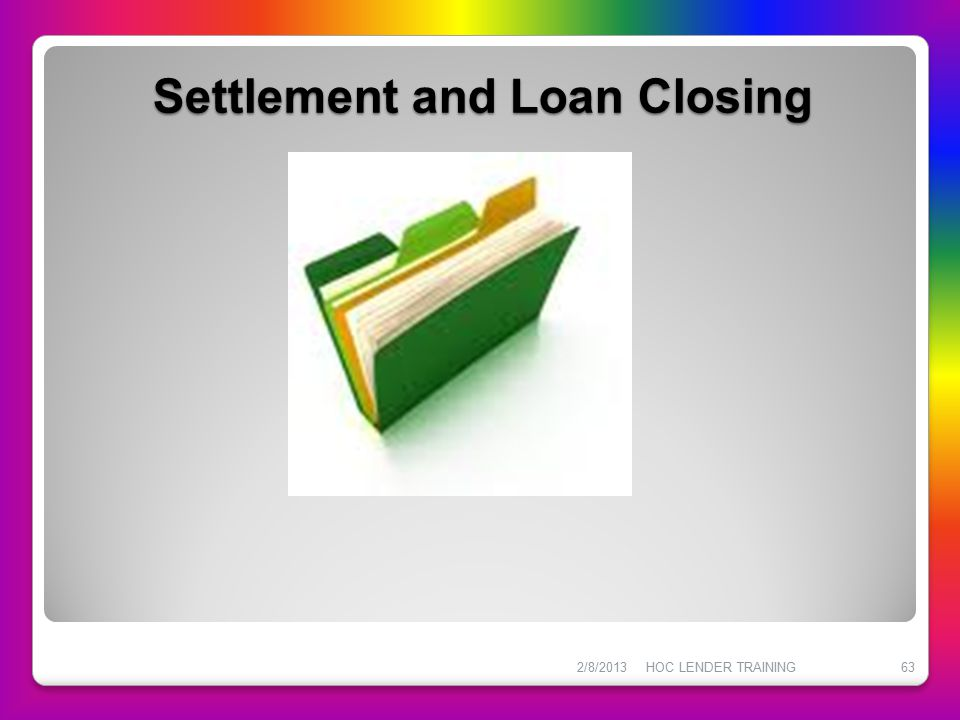 Settlement and Loan Closing