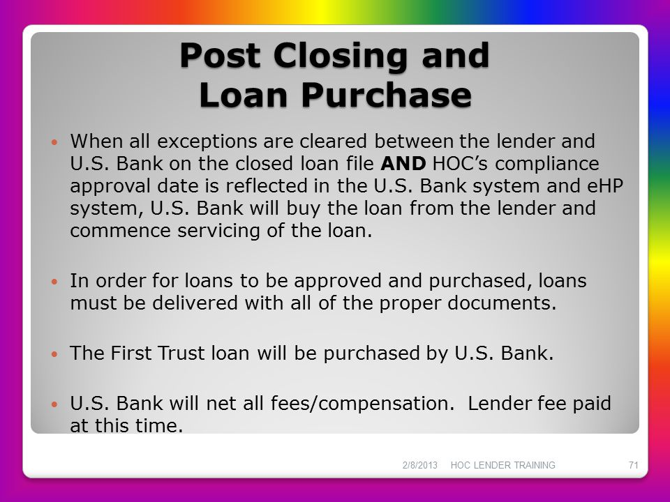 Post Closing and Loan Purchase