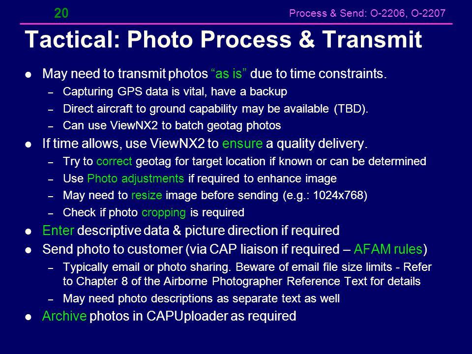 Tactical: Photo Process & Transmit