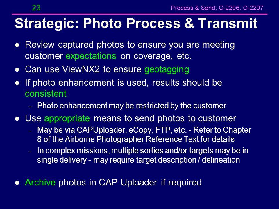 Strategic: Photo Process & Transmit