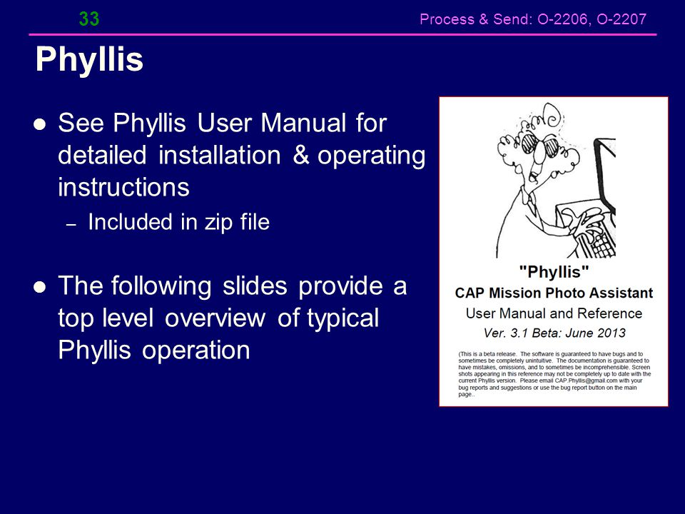Phyllis See Phyllis User Manual for detailed installation & operating instructions. Included in zip file.