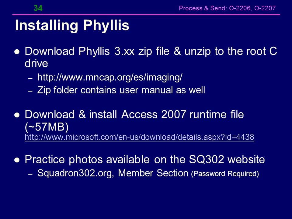 Installing Phyllis Download Phyllis 3.xx zip file & unzip to the root C drive. http://www.mncap.org/es/imaging/