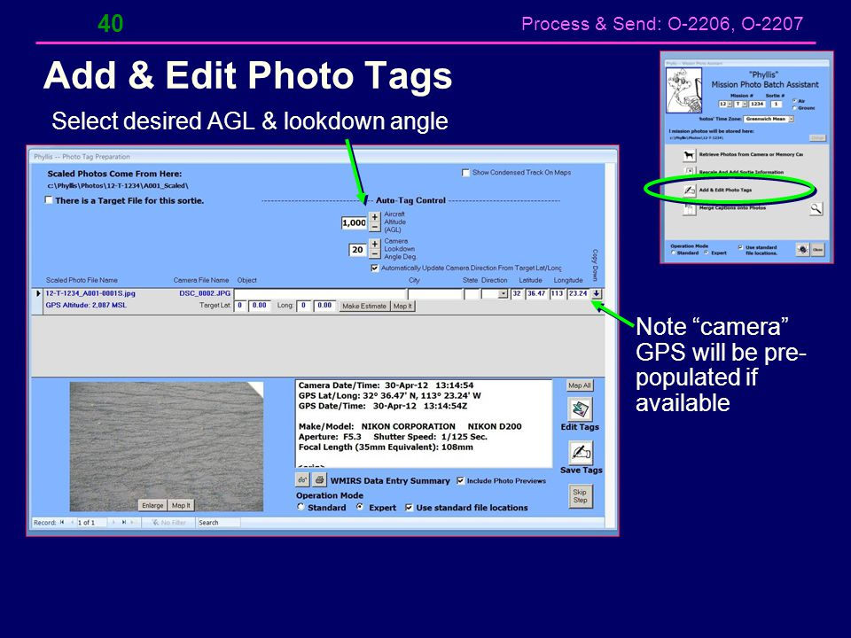 Add & Edit Photo Tags Select desired AGL & lookdown angle