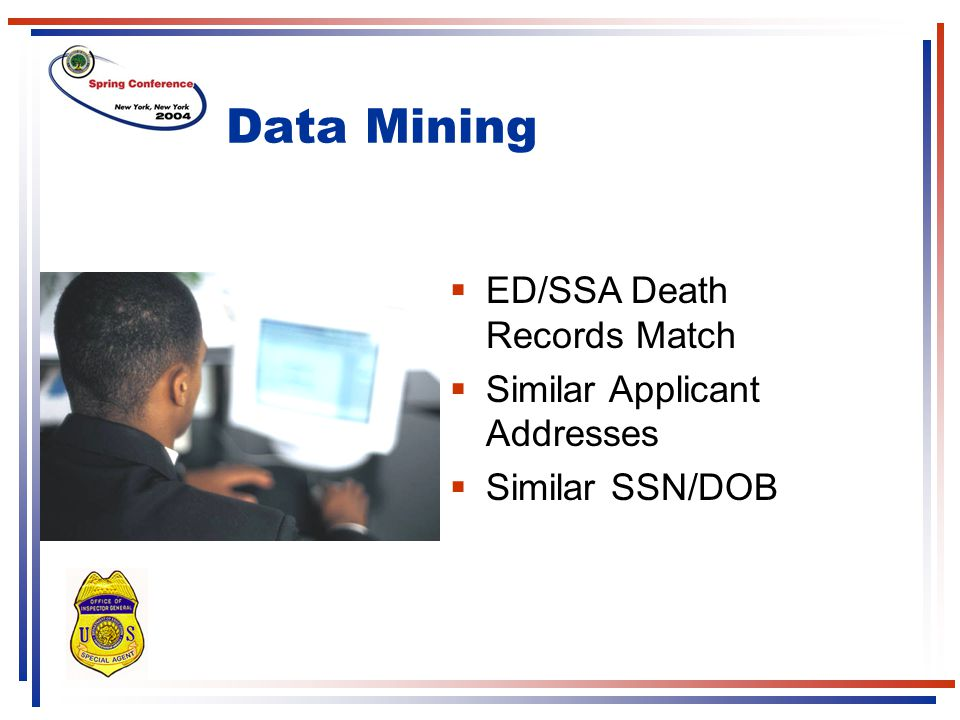 Data Mining ED/SSA Death Records Match Similar Applicant Addresses