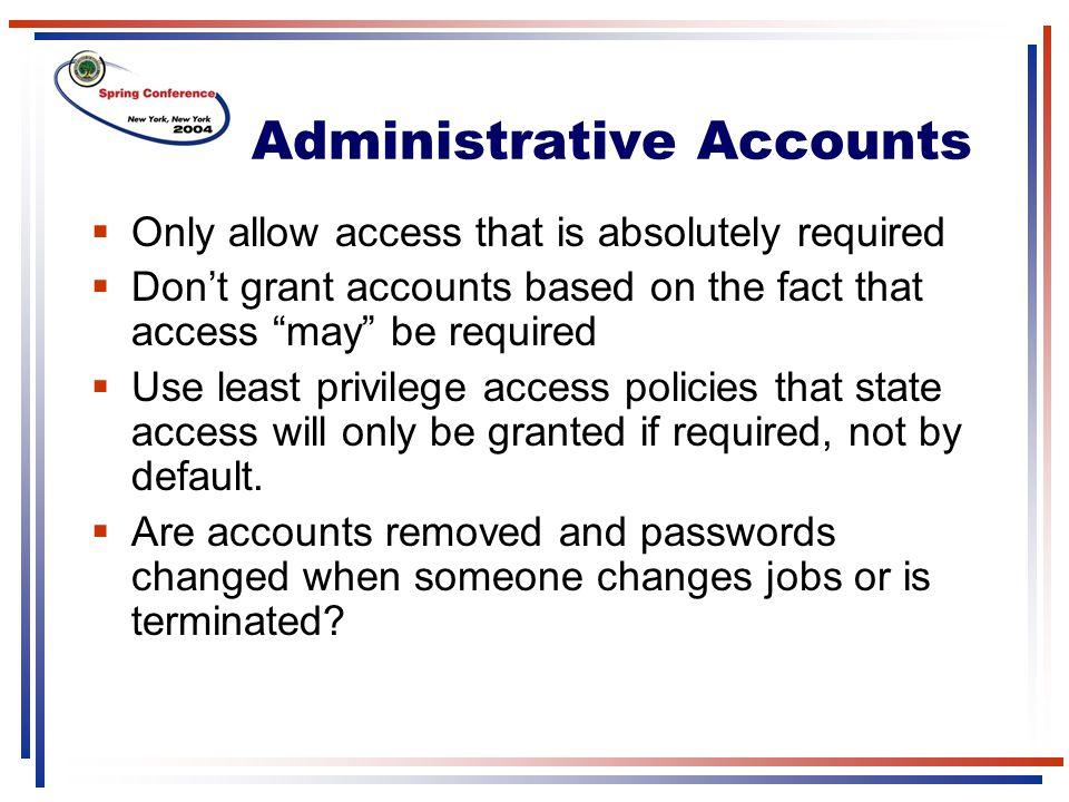 Administrative Accounts
