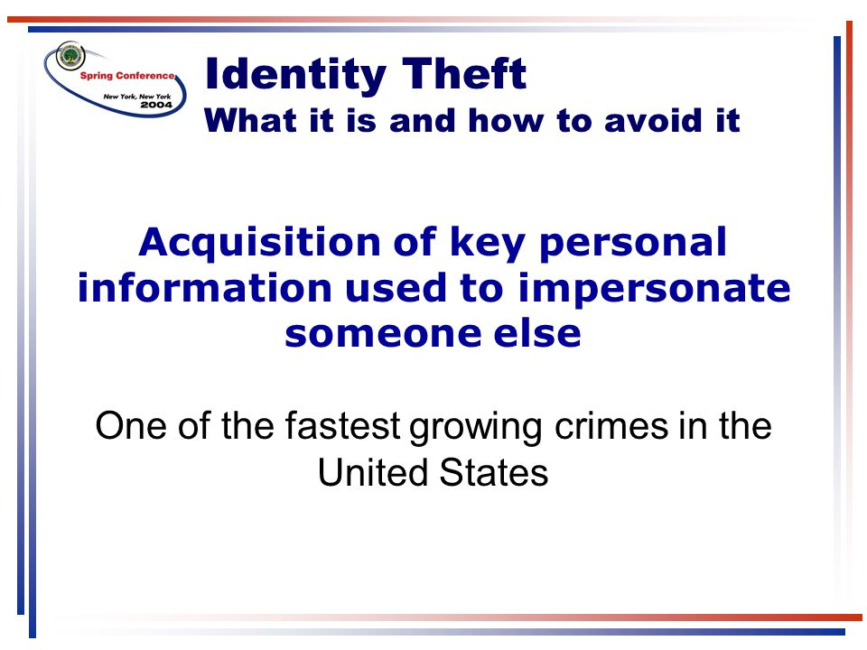 Identity Theft What it is and how to avoid it
