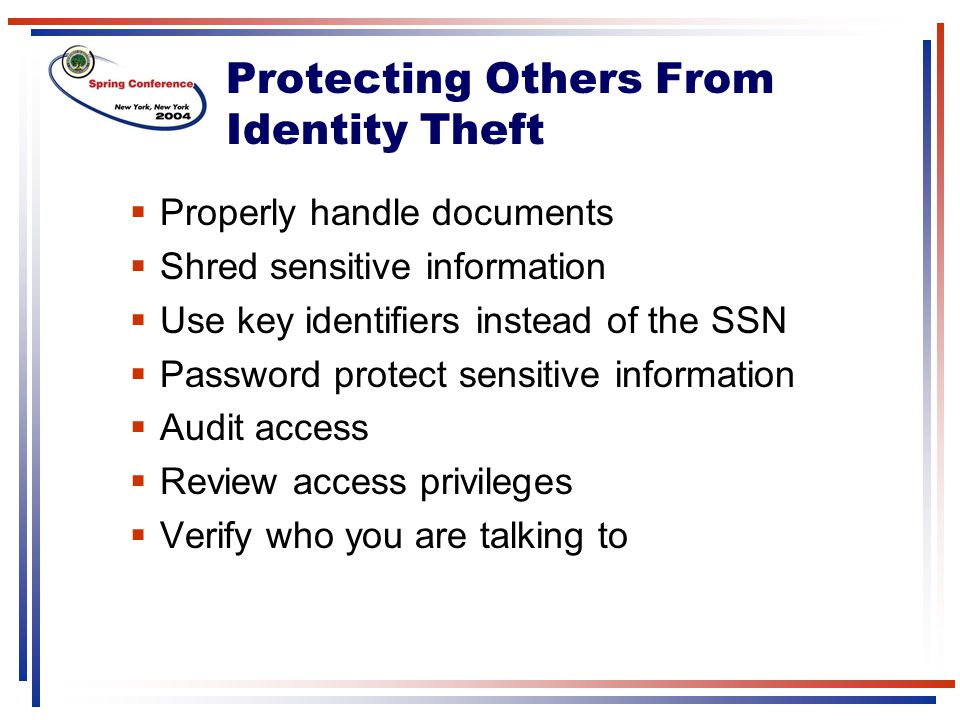Protecting Others From Identity Theft