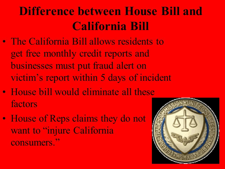 Difference between House Bill and California Bill