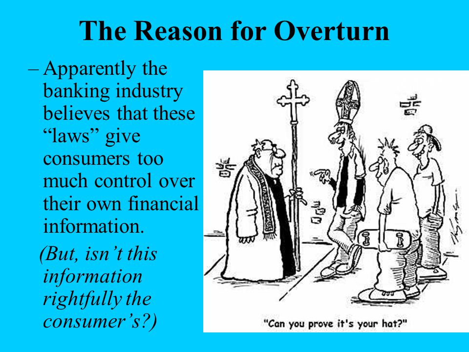 The Reason for Overturn