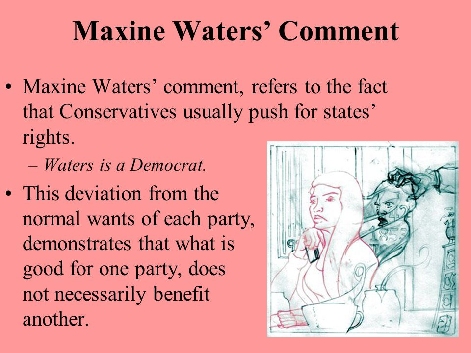 Maxine Waters' Comment