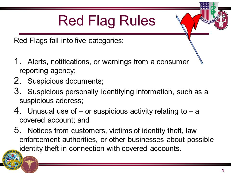 Red Flag Rules Red Flags fall into five categories: