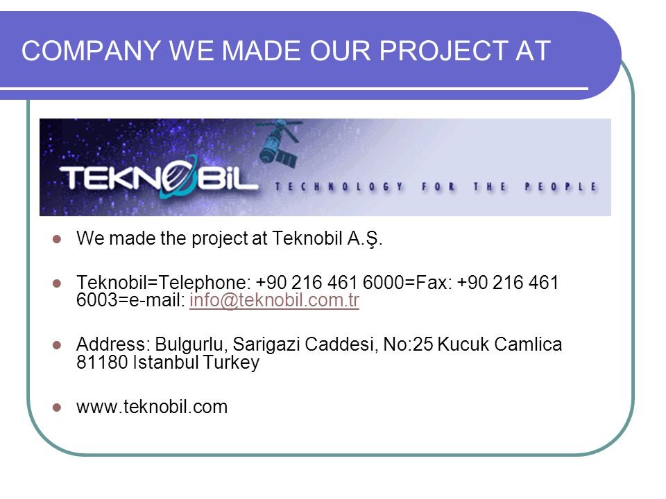 COMPANY WE MADE OUR PROJECT AT