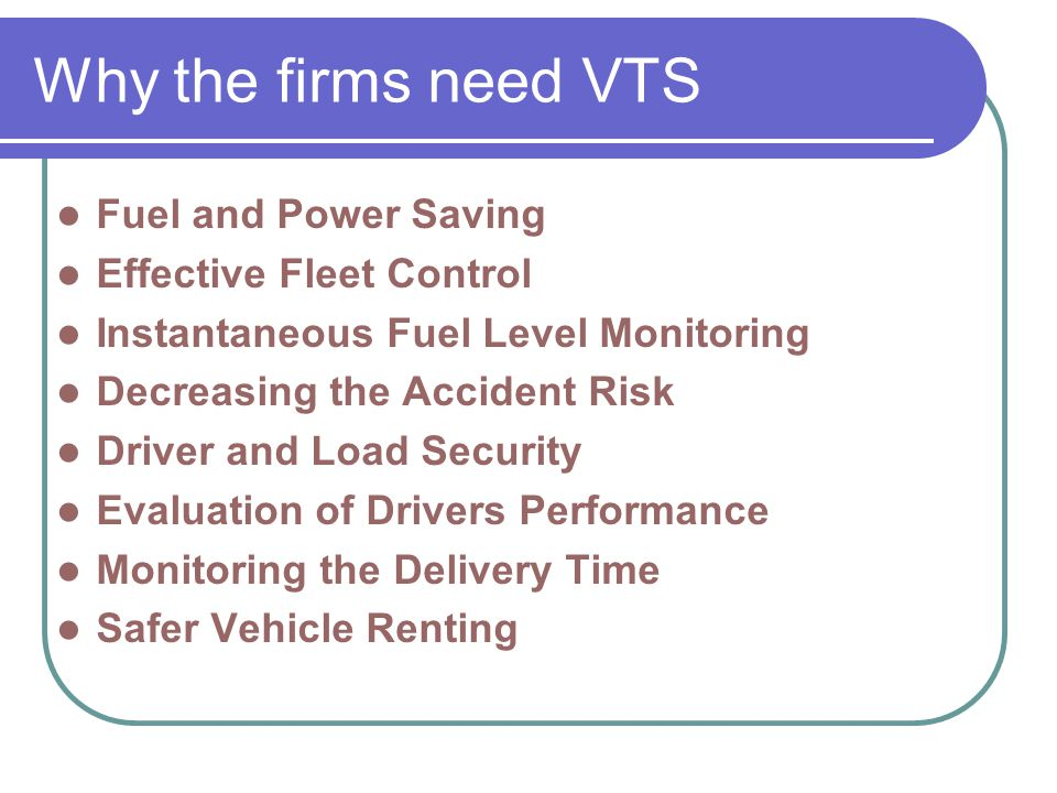 Why the firms need VTS Fuel and Power Saving Effective Fleet Control