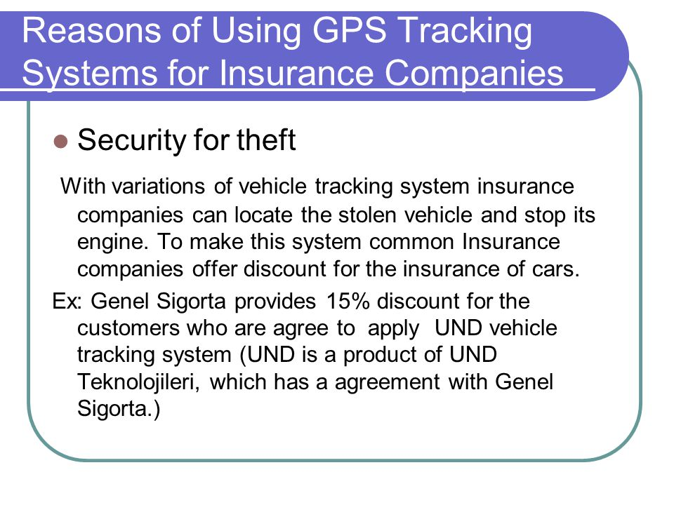 Reasons of Using GPS Tracking Systems for Insurance Companies