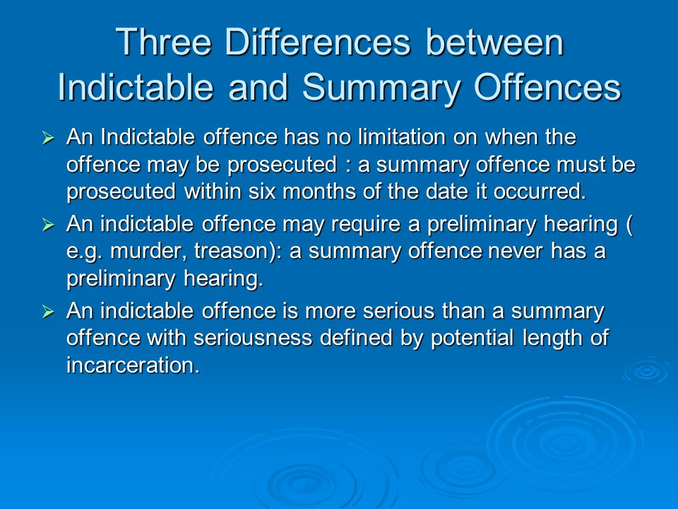 Three Differences between Indictable and Summary Offences