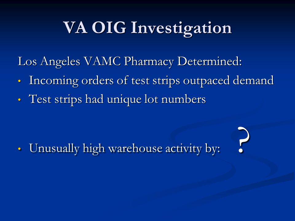 VA OIG Investigation Los Angeles VAMC Pharmacy Determined: