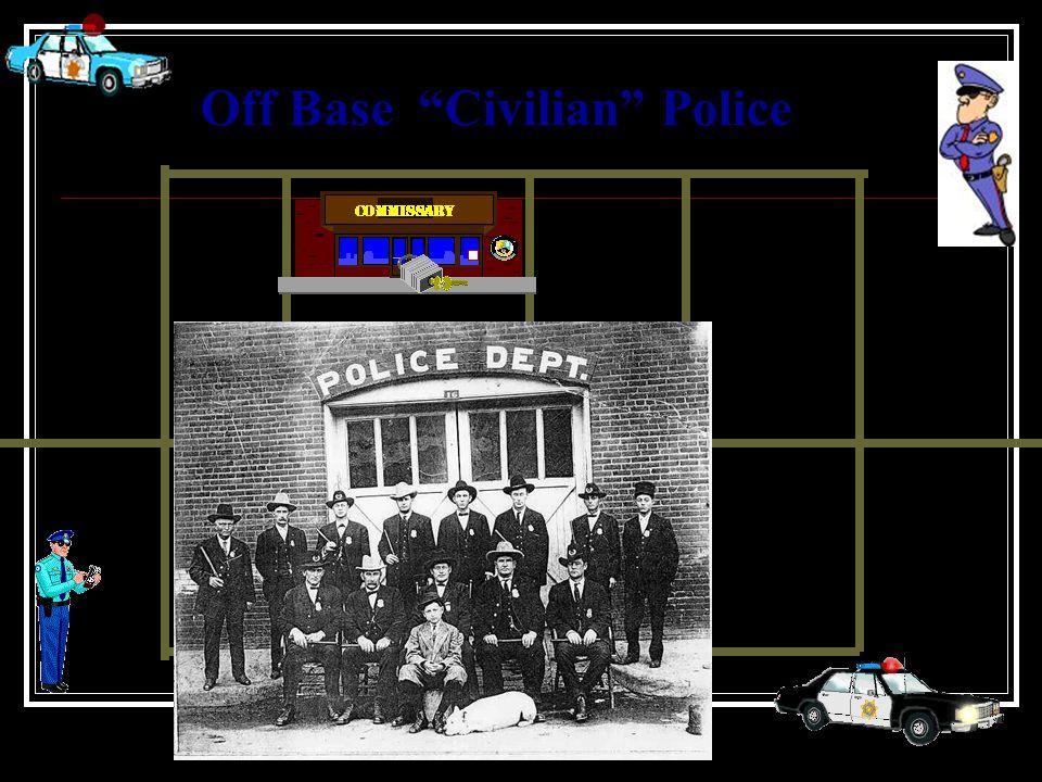 Off Base Civilian Police