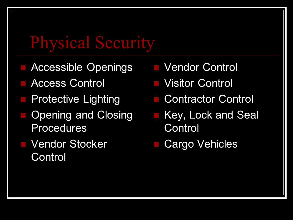 Physical Security Accessible Openings Access Control